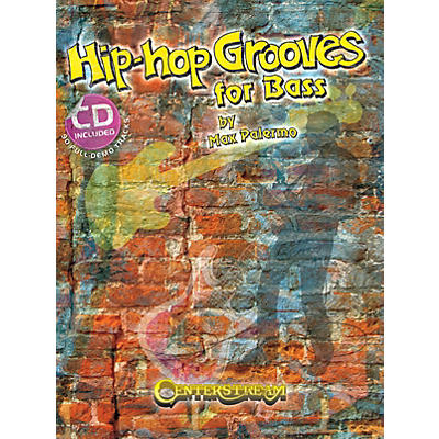 Centerstream Publishing Hip-Hop Grooves for Bass (90 Full-Demo Tracks) Bass Series Softcover with CD Written by Max Palermo