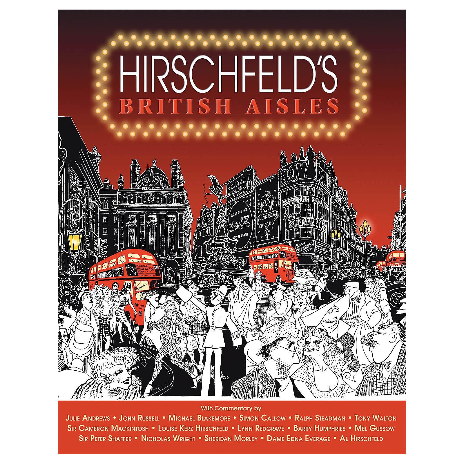 Glenn Young Books/Applause Hirschfeld's British Aisles Applause Books Series Softcover Written by Al Hirschfeld