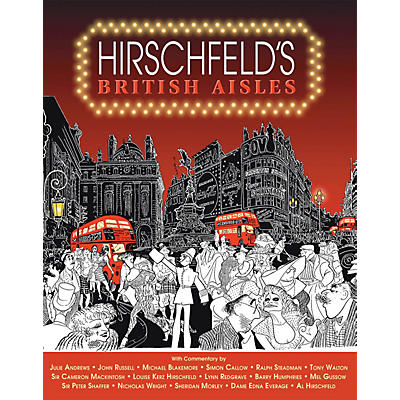 Glenn Young Books/Applause Hirschfeld's British Aisles Applause Books Series Softcover Written by Al Hirschfeld