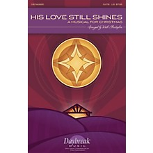 Daybreak Music His Love Still Shines (A Musical for Christmas) CD 10-PAK Arranged by Keith Christopher