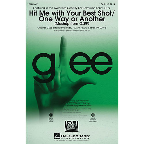 Hal Leonard Hit Me With Your Best Shot/One Way or Another (from Glee) SAB by Glee Cast arranged by Adam Anders