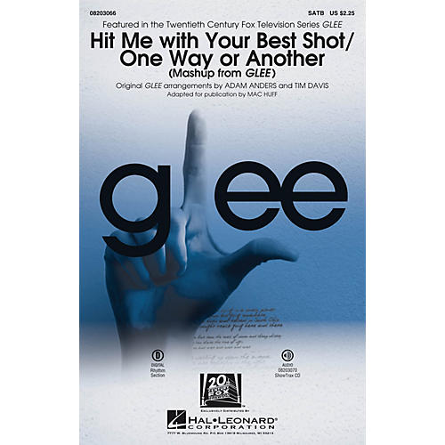 Hal Leonard Hit Me With Your Best Shot/One Way or Another (from Glee) SATB by Pat Benatar arranged by Adam Anders