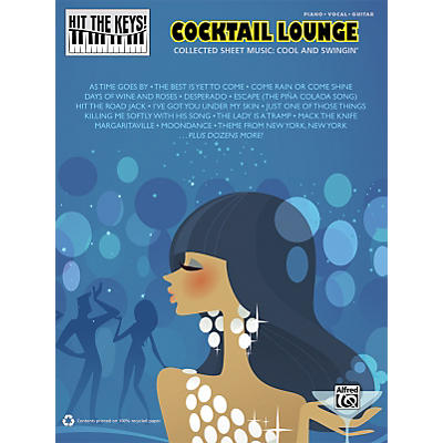 Alfred Hit the Keys! Cocktail Lounge Piano/Vocal/Guitar Book