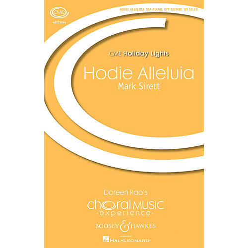 Boosey and Hawkes Hodie Alleluia (CME Holiday Lights) SSA composed by Mark Sirett