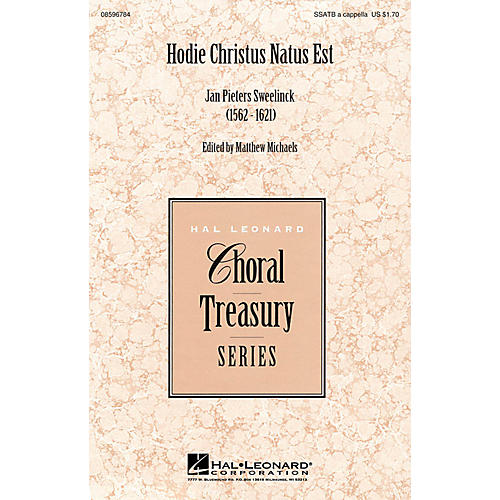 Hal Leonard Hodie Christus natus est SSATB A Cappella composed by Jan Pieter Sweelinck