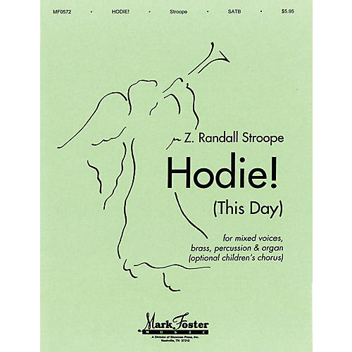 Shawnee Press Hodie! (This Day) SATB composed by Z. Randall Stroope