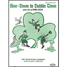 Willis Music Hoe Down In Dublin Town Early Intermediate Piano Solo by Mark Nevin