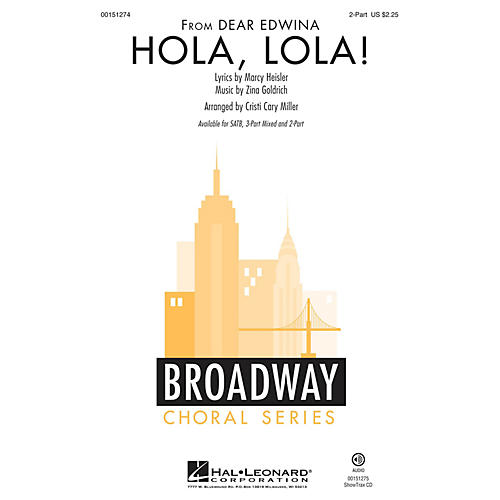 Hal Leonard Hola, Lola! 2-Part arranged by Cristi Cary Miller