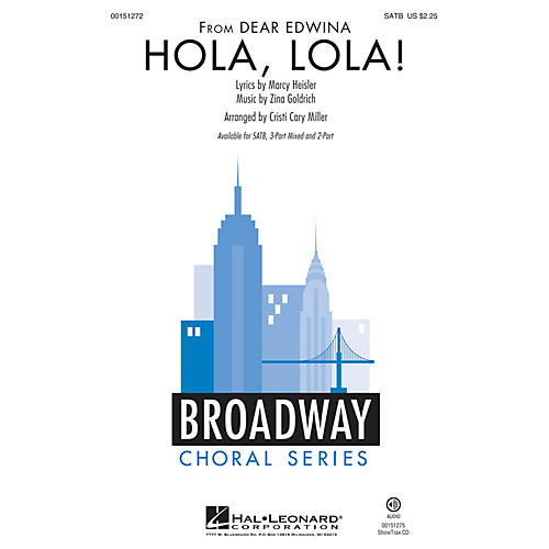 Hal Leonard Hola, Lola! (from Dear Edwina) SATB arranged by Cristi Cary Miller