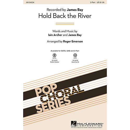 Hal Leonard Hold Back the River 2-Part by James Bay arranged by Roger Emerson