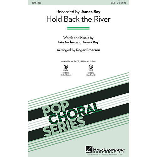 Hal Leonard Hold Back the River SAB by James Bay arranged by Roger Emerson