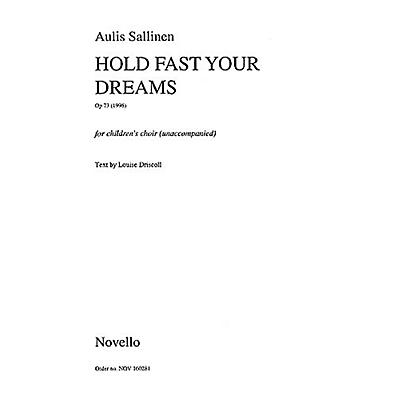 Novello Hold Fast Your Dreams (Op.73) SSA Composed by Aulis Sallinen