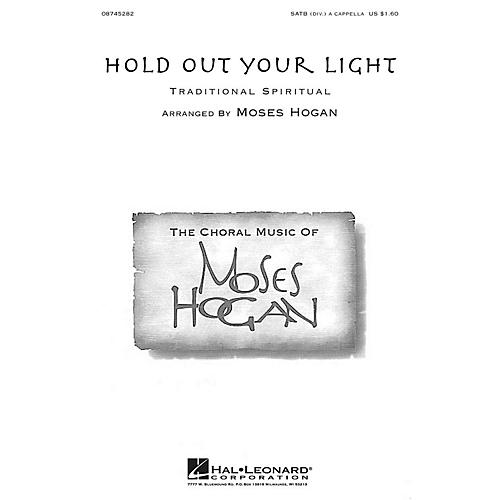 Hal Leonard Hold Out Your Light SATB DV A Cappella arranged by Moses Hogan