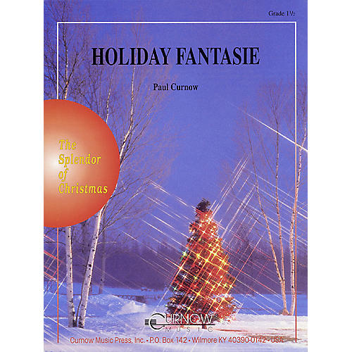 Curnow Music Holiday Fantasie (Grade 1.5 - Score Only) Concert Band Level 1.5 Arranged by James Curnow