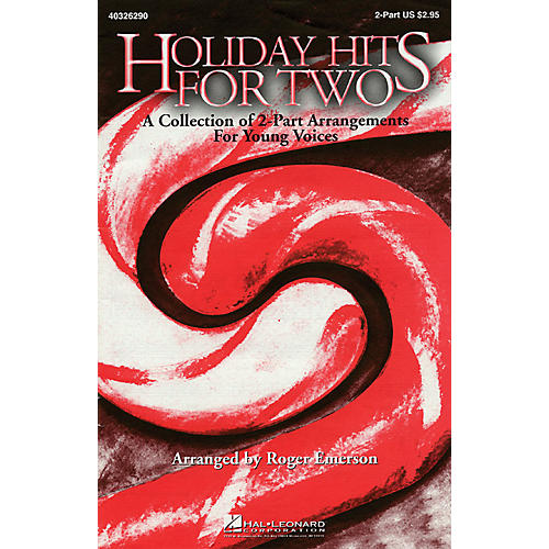 Hal Leonard Holiday Hits for Two (Collection) 2-Part arranged by Roger Emerson