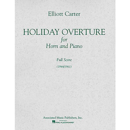 Associated Holiday Overture (1944/1961) (Full Score) Study Score Series Composed by Elliott Carter