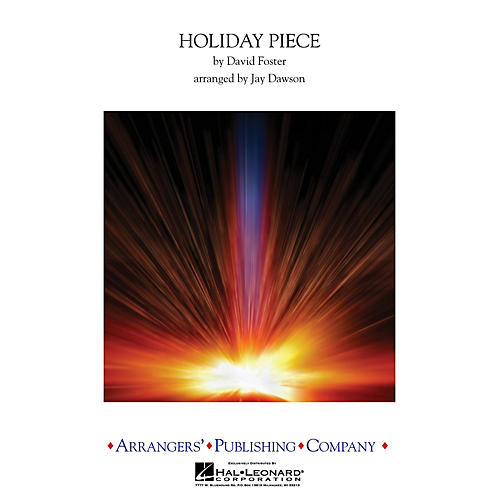 Arrangers Holiday Piece Concert Band Level 3.5 Arranged by Jay Dawson