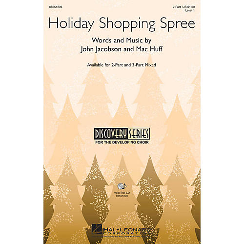 Hal Leonard Holiday Shopping Spree 3-Part Mixed Composed by John Jacobson, Mac Huff