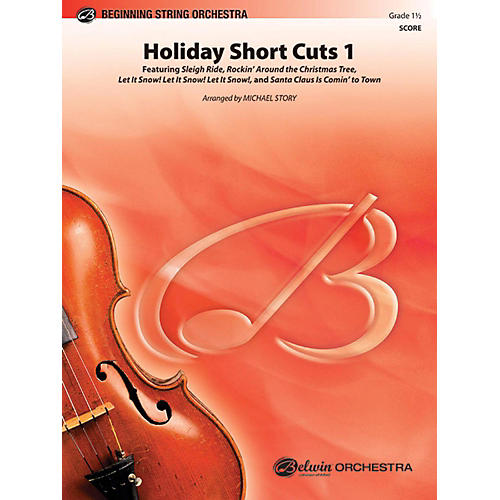 Alfred Holiday Short Cuts 1 String Orchestra Grade 1.5