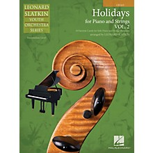 Hal Leonard Holidays for Piano and Strings (Volume 2 - Cello) Easy Music For Strings Series by Leonard Slatkin