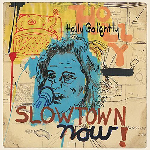 Alliance Holly Golightly - Slowtown Now