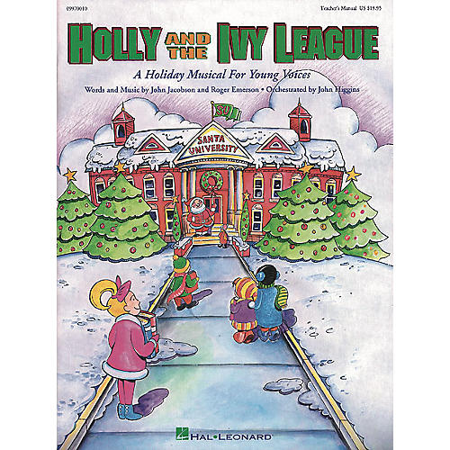 Hal Leonard Holly and the Ivy League (Musical) ShowTrax CD Composed by Roger Emerson