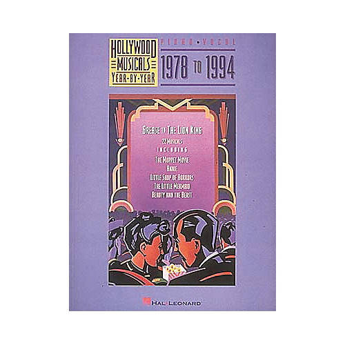 Hal Leonard Hollywood Musicals Year by Year - 1978 to 1994 Piano/Vocal/Guitar Songbook