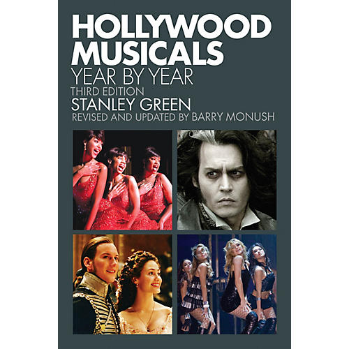 Applause Books Hollywood Musicals Year by Year (Third Edition) Applause Books Series Softcover Written by Barry Monush
