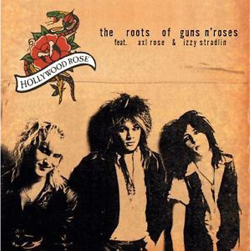 Alliance Hollywood Rose - Roots of Guns N Roses