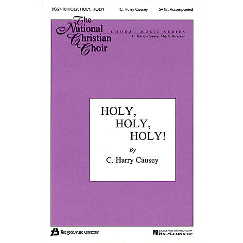 Fred Bock Music Holy, Holy, Holy SATB arranged by C. Harry Causey
