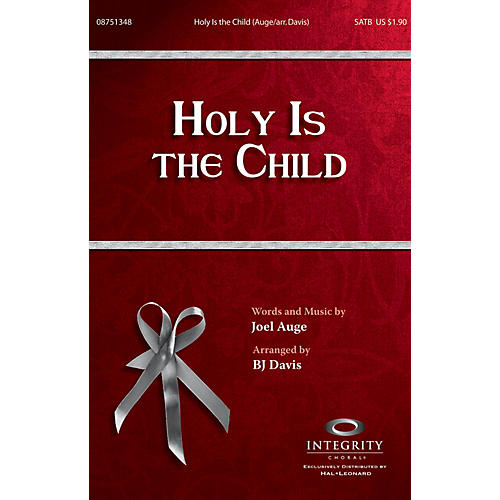Integrity Choral Holy Is the Child CD ACCOMP by Joel Auge Arranged by BJ Davis