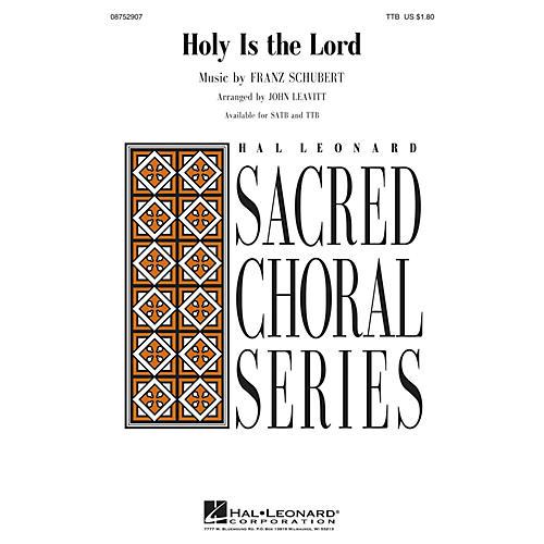 Hal Leonard Holy Is the Lord TTB arranged by John Leavitt