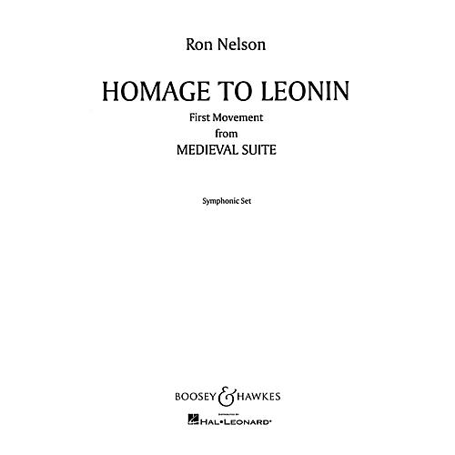 Boosey and Hawkes Homage to Leonin (No. 1 from Medieval Suite) Concert Band Composed by Ron Nelson