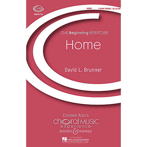 Boosey and Hawkes Home (CME Beginning) 2-Part composed by David Brunner
