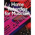Music Sales Home Recording For Musicians thumbnail