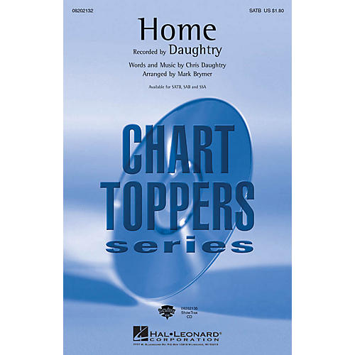 Hal Leonard Home SAB by Daughtry Arranged by Mark Brymer