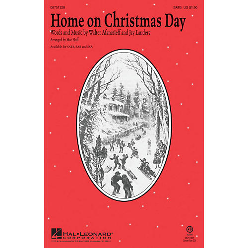 Hal Leonard Home on Christmas Day SAB by Kristin Chenoweth Arranged by Mac Huff