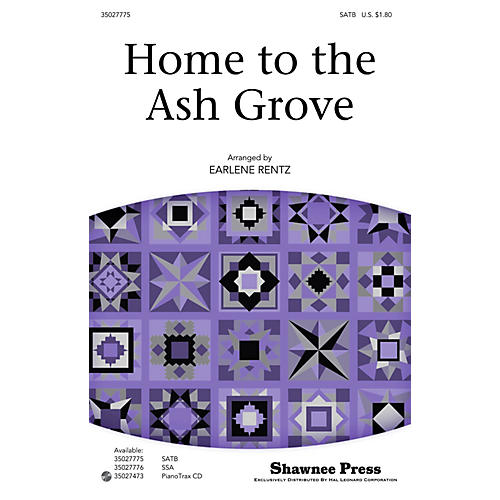 Shawnee Press Home to the Ash Grove SATB arranged by Earlene Rentz