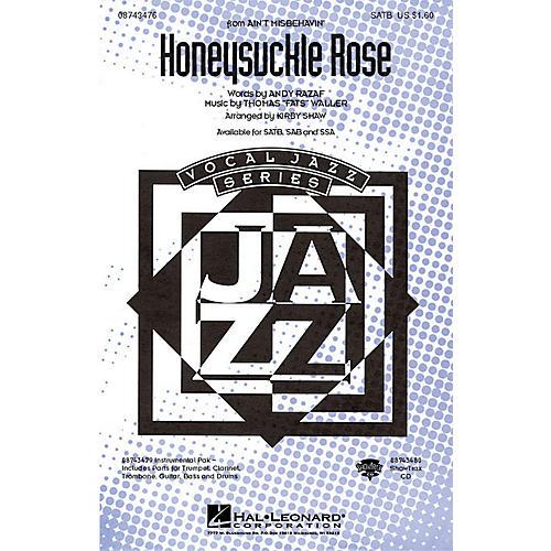 Hal Leonard Honeysuckle Rose (from Ain't Misbehavin') SATB arranged by Kirby Shaw