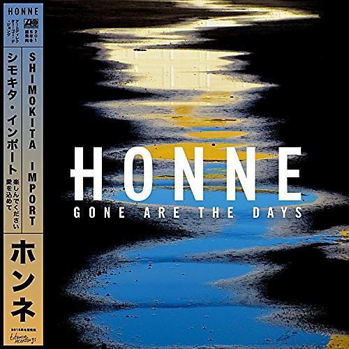 Alliance Honne - Gone Are the Days (Shimokita Import)