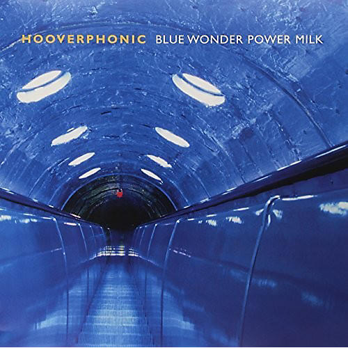 Alliance Hooverphonic - Blue Wonder Power Milk