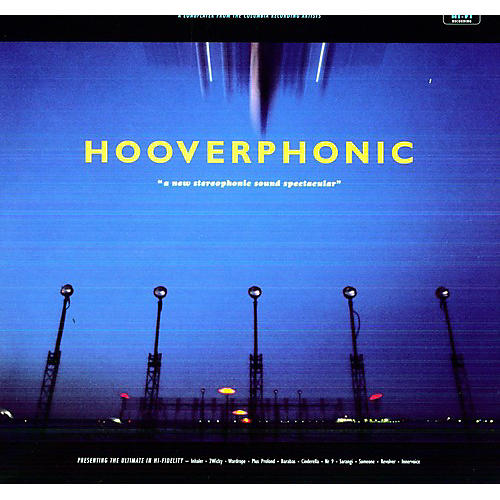 Alliance Hooverphonic - New Stereophonic Sound Spectacular