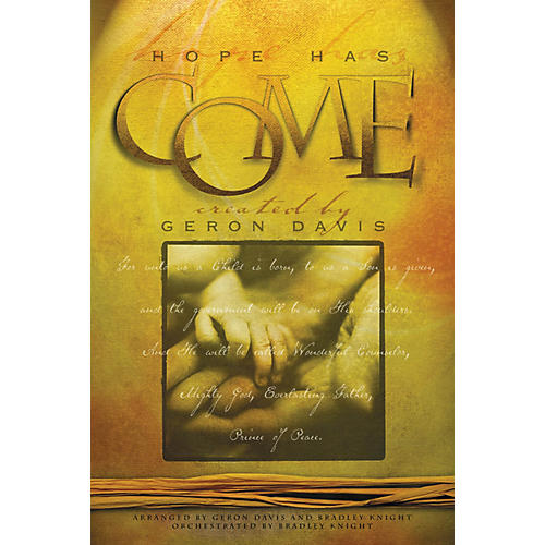 Integrity Music Hope Has Come SATB Arranged by Geron Davis/Bradley Knight