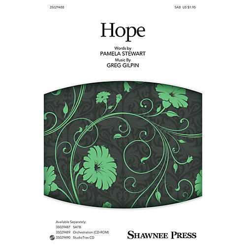 Shawnee Press Hope SAB composed by Greg Gilpin