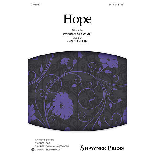 Shawnee Press Hope SATB composed by Greg Gilpin