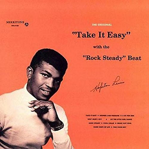 Alliance Hopeton Lewis - Take It Easy With The Rock Steady Beat