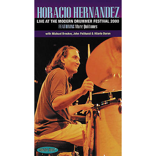Hudson Music Horacio Hernandez - Live at the Modern Drummer Festival 2000 (VHS)