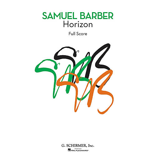 G. Schirmer Horizon (First Edition Chamber Orchestra Full Score) Study Score Series Composed by Samuel Barber