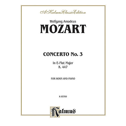 Alfred Horn Concerto No. 3 in E-Flat Major K. 447 for French Horn By Wolfgang Amadeus Mozart Book