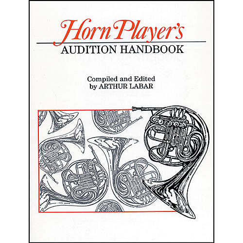Alfred Horn Players Audition Handbook